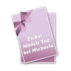Ticket - Mädels Tag bei Michaela - www.michaela-conrads.de